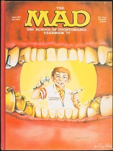 "School of Dentistry yearbook (1977), ""The Mad USC School of Odonomania yearbook '77"""
