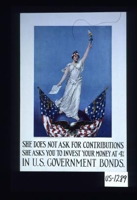 She does not ask for contributions, she asks you to invest your money at 4% in U.S. government bonds