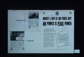August 1, 1947 is Air Force Day! Air power is peace power