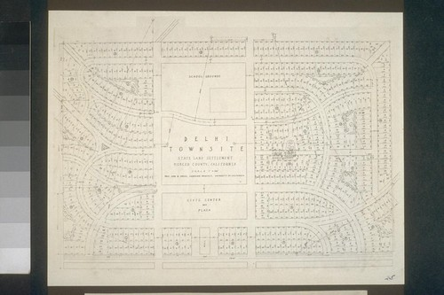 No. 25. Plan of the Delhi townsite as layed out by Prof. John W. Gregg of the University of California