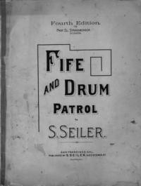 Fife and drum patrol / by S. Seiler