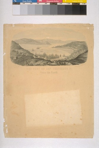 The Port of San Francisco [Alta California] from the North. Lith. by G. Hunckel, Bremen