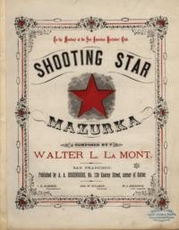 Shooting star mazurka / omposed by Walter L. La Mont