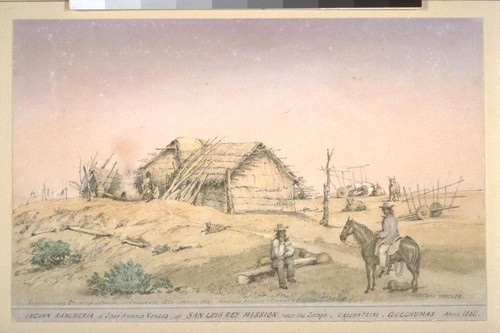 Indian rancheria of Jose Antonio Venado, at San Luis Rey Mission, near the Zanja. Caicha-tribe, Quechumas. April 1865. Supplementary drawings of Spanish and Indian life, 1873 (Sketched 1868). Ambrosia, Vaquero; Temecola & Eusebio