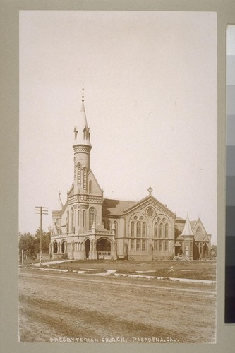 Presbyterian Church, Pasadena, Cal. [California]