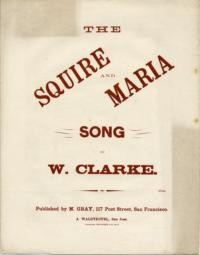 The squire and Maria / arranged by W. Clarke