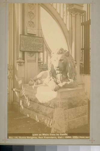 No. 14 - Lion at Main Gate by Geefs. Sutro Heights, San Francisco, Cal., 1886