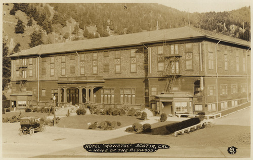 "Hotel ""Mowatoc"" Scotia, Cal. Home of the redwood"