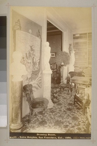 No. 95 - Drawing Room - Sutro Heights, San Francisco, Cal., 1886