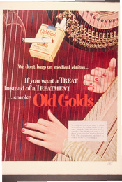 We don't harp on medical claims… If you want a treat instead of a Treatment…smoke Old Golds