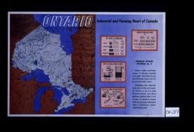 Ontario, industrial and farming heart of Canada. ... [verso:] Industry ... Agriculture ... Welfare ... In council