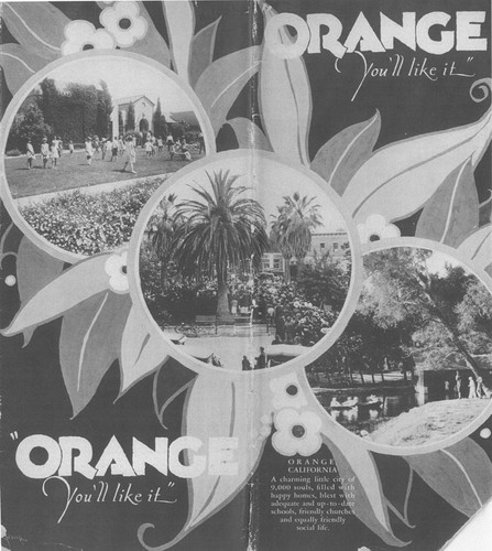 "Orange ""You'll like it"" advertising brochure cover, Orange, California, 1927"