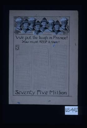 We put the laugh in France! You must keep it there! Seventy five million