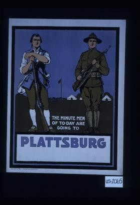 The minute men of today are going to Plattsburg