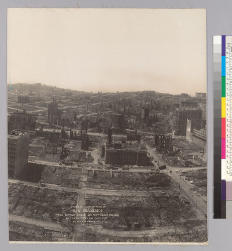 Birds-Eye View of Ruins of San Francisco from Captive Airship 600 Feet Above Folsom Between Fifth and Sixth Sts. [Center panel.]