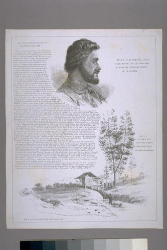 Capt. Sutter's account of the first discovery of the Gold; Portait [sic] of Mr. Marshal [sic], Taken From Nature at the Time When He Made the Discovery of Gold In California; View of Sutter's Mill or Place Where the First Gold Has Been Discovered