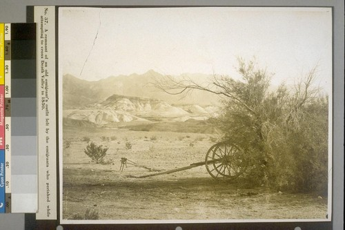 A remnant of an old emigrant's outfit left by the emigrants who perished while attempting to cross Death Valley in 1850