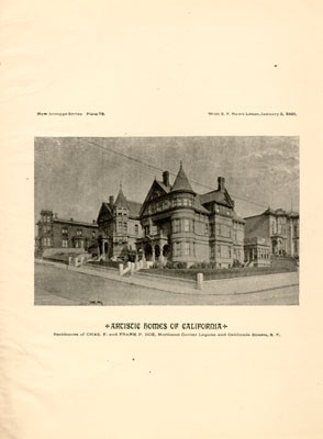 ARTISTIC HOMES OF CALIFORNIA. Residences of CHAS. F. and FRANK P. DOE, Northeast Corner Laguna and California Streets, S. F.