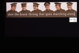 Join the brave throng that goes marching along