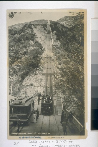 Cable Incline--3000 ft. Mt. Lowe 1900 or earlier