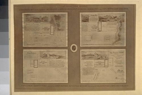Groundplans of the destroyed missions of Santa Cruz, La Purisima, San Rafael and San Francisco Solano. A valuable acquisition due