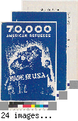 70,000 American refugees : made in the U.S.A