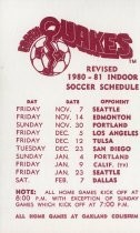 Earthquakes Revised 1980 - 81 Indoor Soccer Schedule
