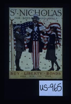St. Nicholas for Boys and Girls. Buy Liberty bonds. Help win the war