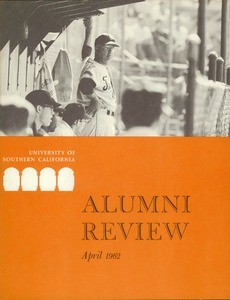 University of Southern California alumni review, vol. 43, no. 6 (1962 Apr.)