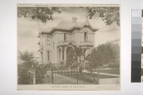 "Residence of Mr. Thomas S. Montgomery, 474 North First St., San Jose, Artotype No. 28, with ""S. F. News Letter,"" Sept. 30, 1887"