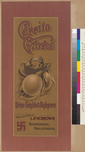 Cerrito Groves, Rivino Heights and Highgrove, Grown and Packed by L.V.W. Brown, Riverside