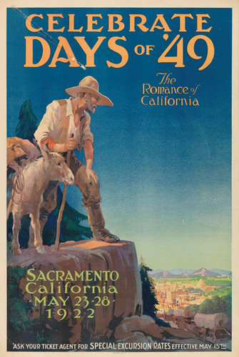 Celebrate the days of '49, the romance of California, Sacramento, California, May 23-28, 1922