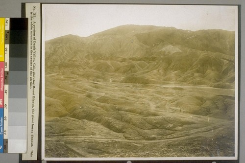 A portion of Death Valley, Cal., showing Mount Blanco, the great borax deposit. This is the white mountain in the center of the picture