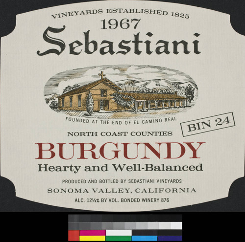 1967 Sebastiani North Coast counties Burgundy : bin 24 ; hearty and well-balanced ; alc. 12 1/2% by vol