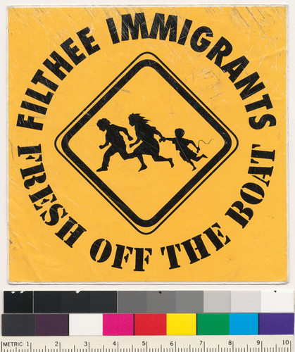 Filthee immigrants fresh off the boat