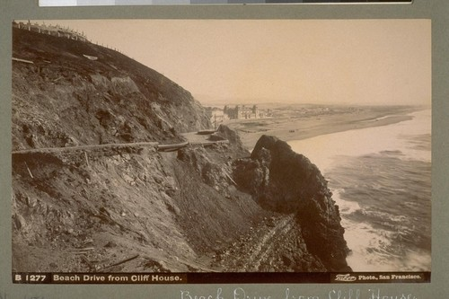 Beach Drive from Cliff House [San Francisco]. B 1277. [Photograph by Isaiah West Taber.]
