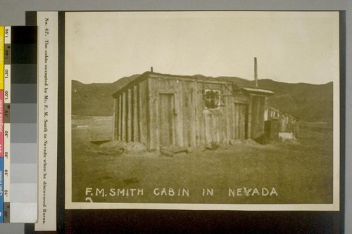 The cabin occupied by Mr. F.M. Smith to Nevada when he discovered Borax