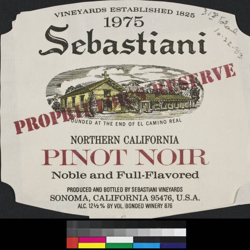 1975 Sebastiani Proprieter's Reserve Northern California pinot noir : noble and full-flavored ; alc. 12 1/2% by vol
