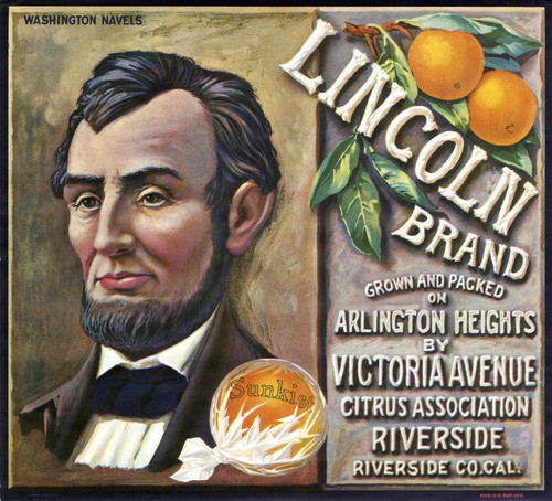 "Crate label, ""Lincoln Brand."" Grown and packed on Arlington Heights by Victoria Avenue Citrus Association. Riverside, Calif"