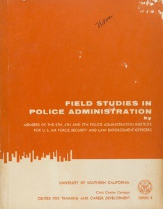Field studies in police administration, 1967-06