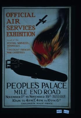 Official air services exhibition in aid of the Flying Services Hospitals & Viscount Frenchs War Charities. People's Palace Mile End Road
