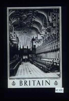 Windsor - St. George's Chapel. Britain. Photograph by Raphael Tuck and Sons Ltd. Printed in Great Britain for the Travel Association of the United Kingdom of Great Britain and Northern Ireland