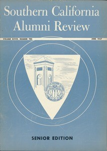 Southern California alumni review, vol. 28, no. 10 (1947 June)