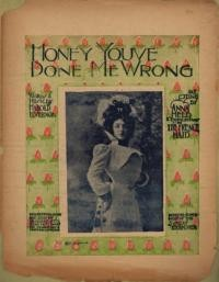Honey, you've done me wrong / words and music by Harold M. Vernon