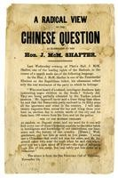 A radical view of the Chinese question as elucidated by the Hon. J. McM. Shafter