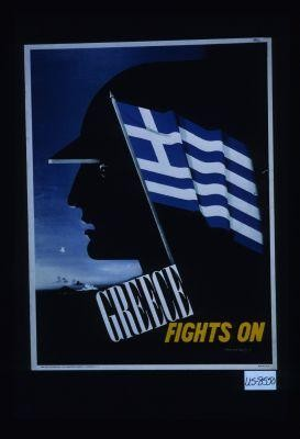 Greece fights on