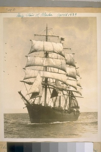 The ship Star of Alaska. The last of the Alaskan Packing Sailing Ships to sail out of San Francisco