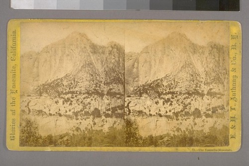 The Yosemite Mountain.--Photographer: E. & H. T. Anthony & Co.--Photographer's Number: 73--Place of Publication: New York.--Photographer's Series: Glories of the Yosemite, California