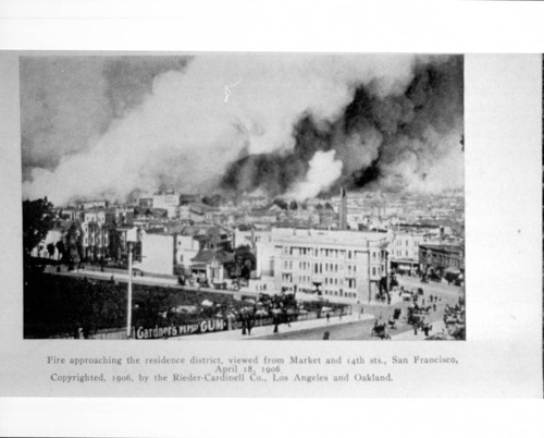 Fire approaching the residence district, viewed from Market and 14th Sts., San Francisco, April 18, 1906