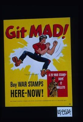 Git mad! Buy war stamps ... Liquor and wine industries - Cooperating with the U.S. Treasury Dept